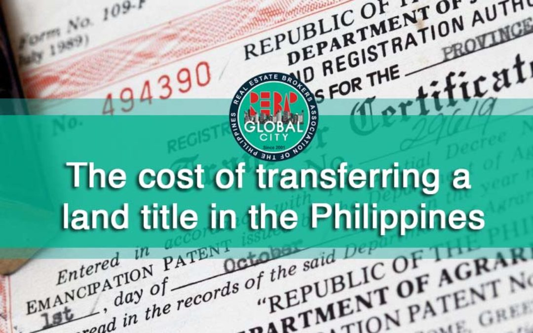 How much does it cost to transfer a land title in the Philippines?